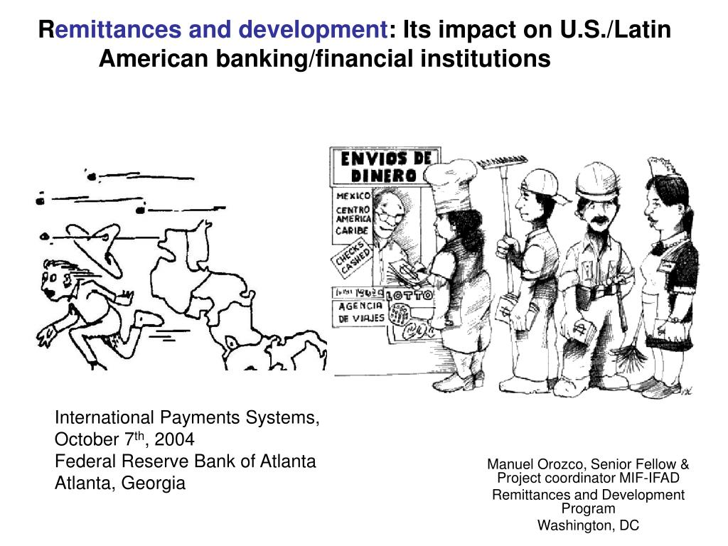 r emittances and development its impact on u s latin american banking financial institutions l.