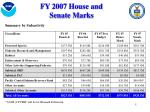 fy 2007 house and senate marks