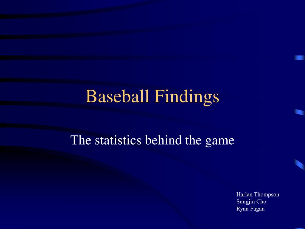 Baseball Findings