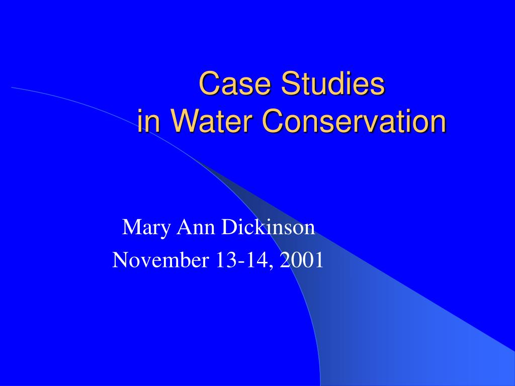 case studies in water conservation l.