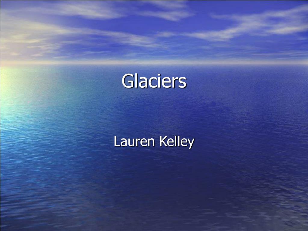 glaciers l.
