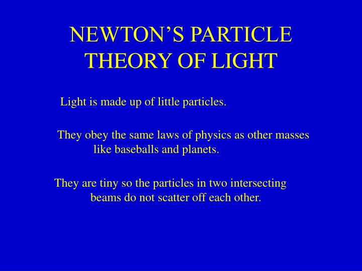 newton s particle theory of light n.