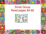 small group read pages 84 85
