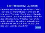 50 probability question