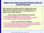 hidden costs of outsourcing the production of parts for assembly operations