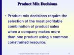 product mix decisions44