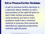 sell or process further decisions52