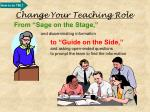 change your teaching role
