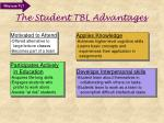 the student tbl advantages