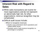 inherent risk with regard to sales