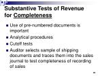 substantive tests of revenue for completeness