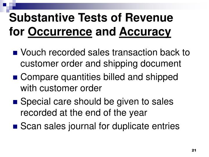 substantive audit testing revenue Acca f8 article, audit tests: the difference between tests of control and substantive tests.