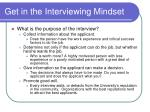 get in the interviewing mindset