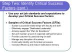 step two identify critical success factors cont