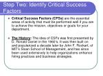 step two identify critical success factors