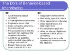the do s of behavior based interviewing