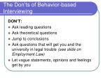 the don ts of behavior based interviewing
