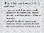 the 5 assumptions of ibb continued