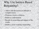 why use interest based bargaining