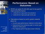 performance based on outcomes