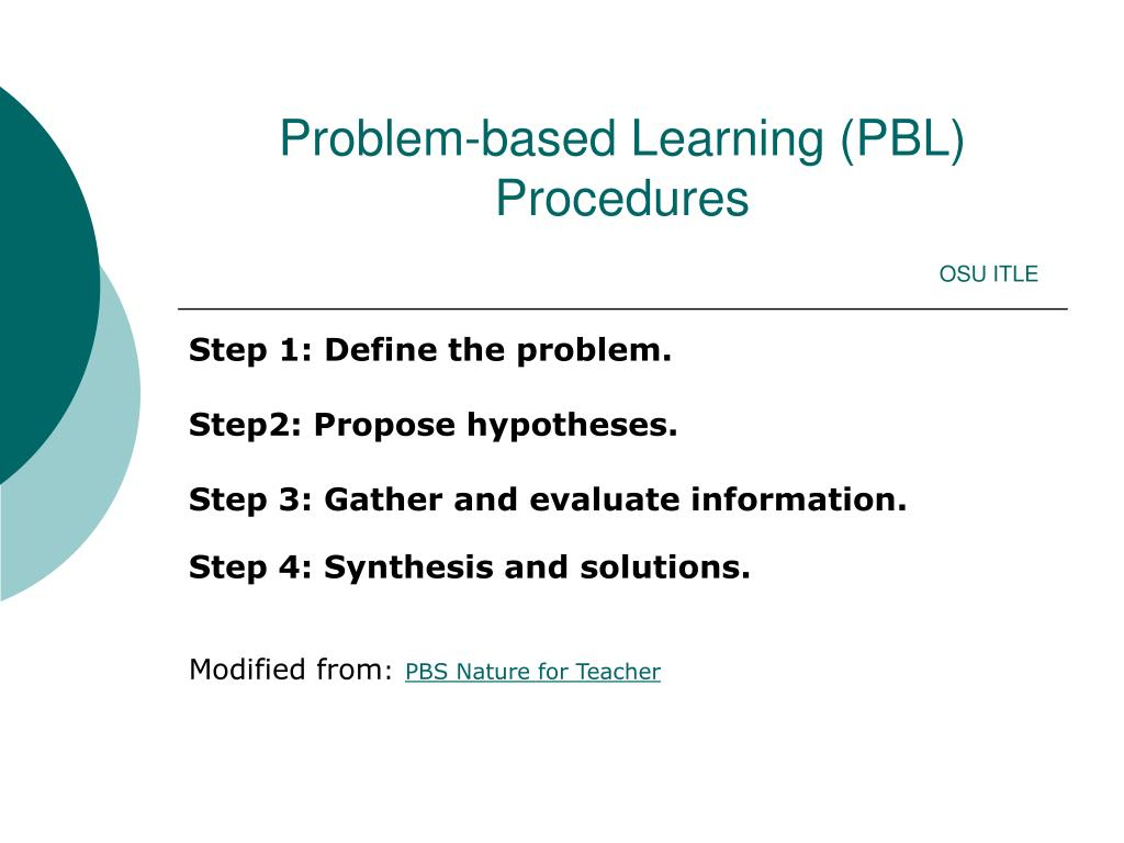 problem based learning pbl procedures osu itle l.