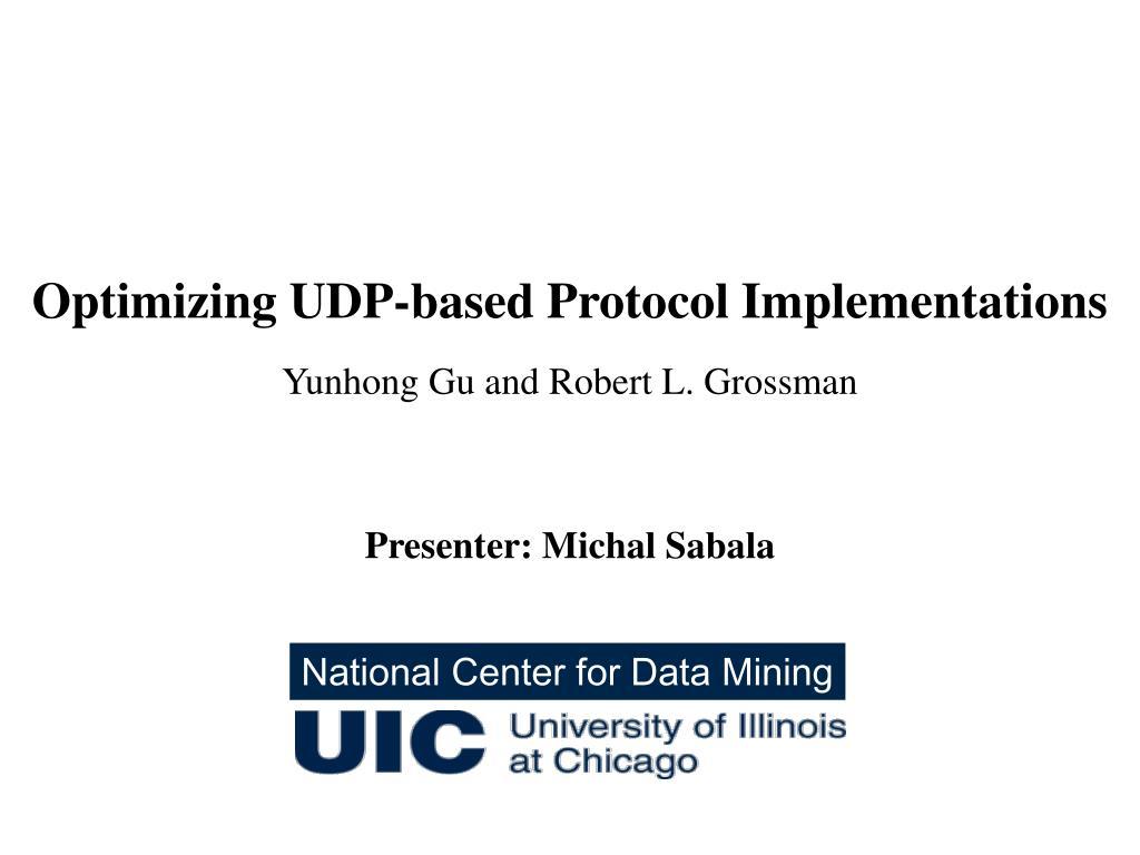 optimizing udp based protocol implementations l.