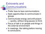 extroverts and communications