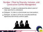 number 1 rule for diversity inclusion and constructive conflict management
