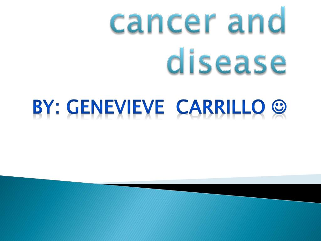 cancer and disease l.