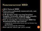 nonconcurrent mbd