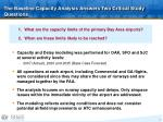 the baseline capacity analysis answers two critical study questions