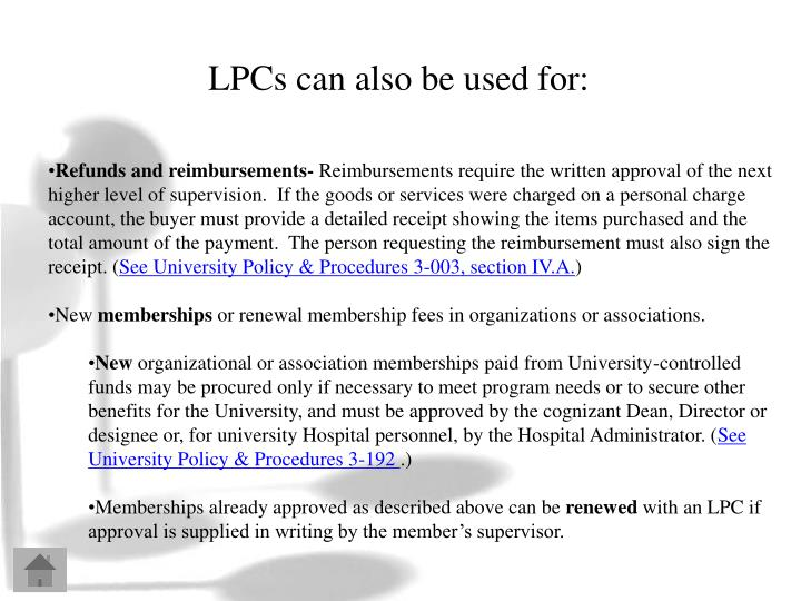 LPCs can also be used for:
