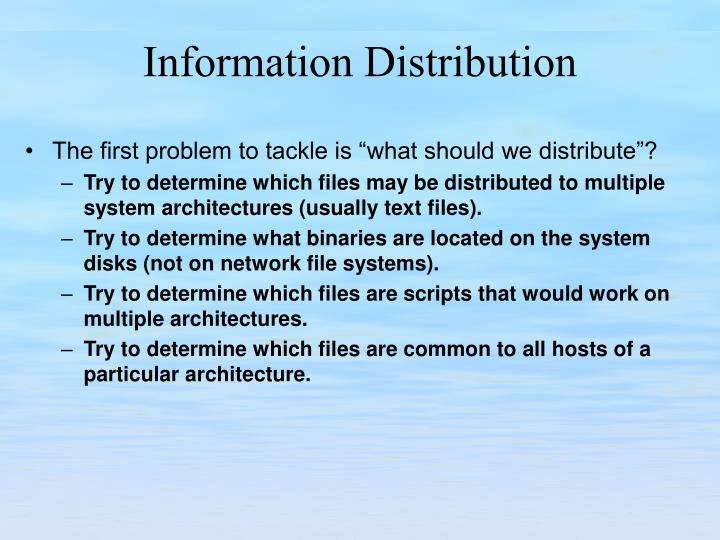 """The first problem to tackle is """"what should we distribute""""?"""