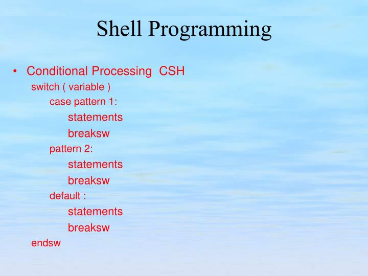 Conditional Processing  CSH