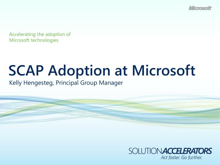 scap adoption at microsoft n.