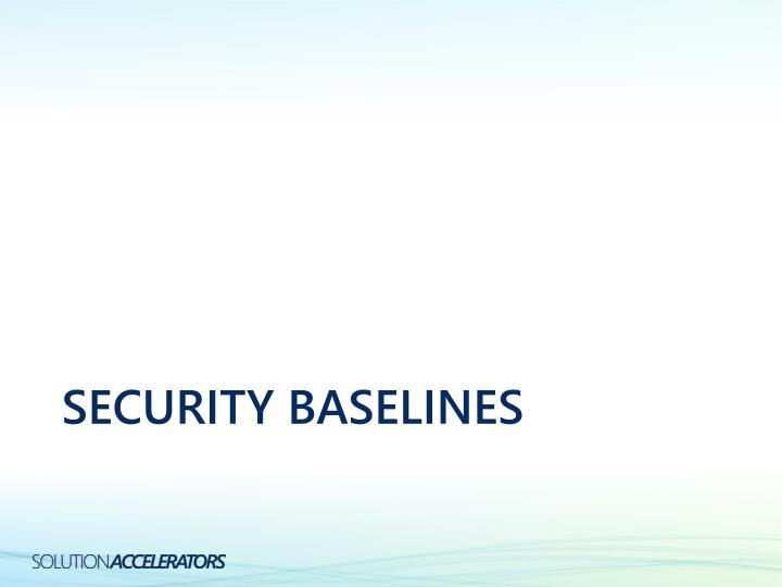 Security baselines