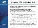two stage eedi verification 1 2