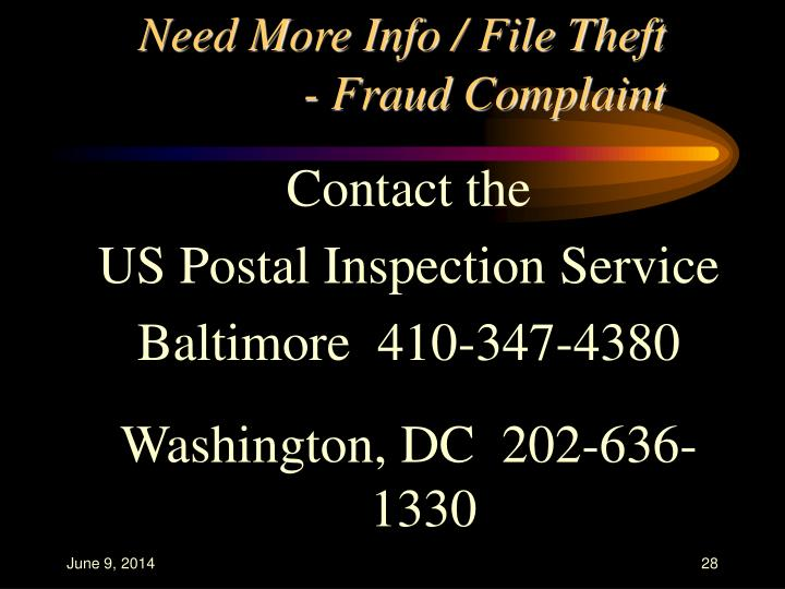 Need More Info / File Theft - Fraud Complaint