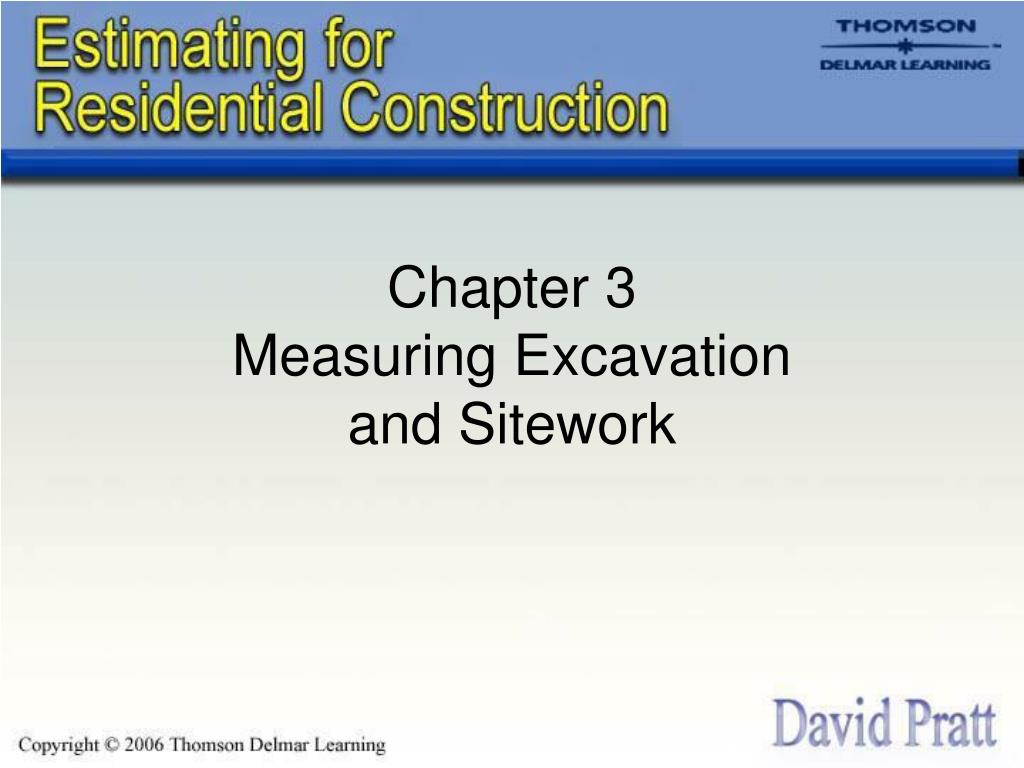 chapter 3 measuring excavation and sitework l.