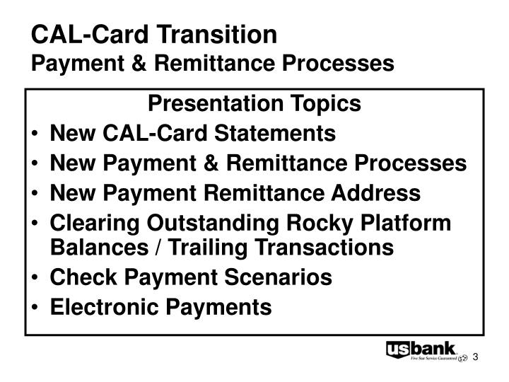 Cal card transition payment remittance processes