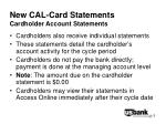 new cal card statements cardholder account statements