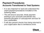 payment procedures accounts transitioned to total systems