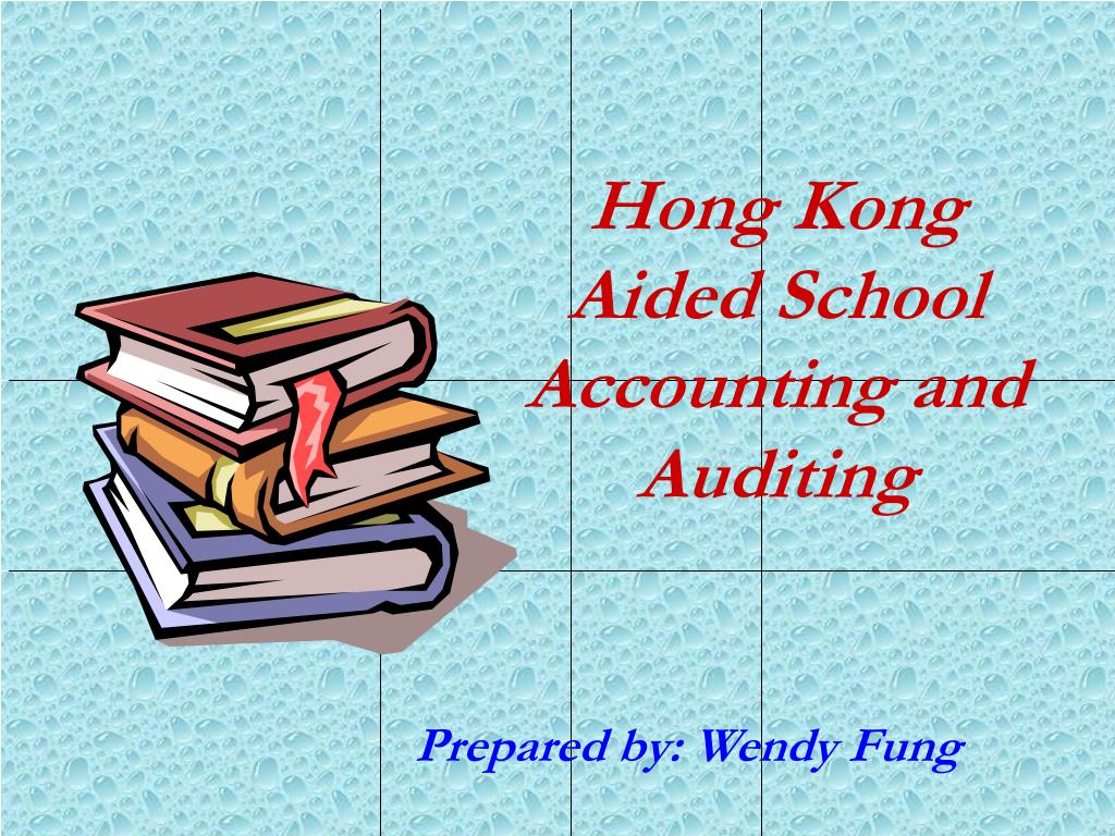 hong kong aided school accounting and auditing l.