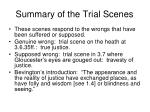 summary of the trial scenes