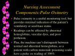 nursing assessment components pulse oximetry