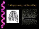 pathophysiology of breathing