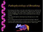 pathophysiology of breathing5