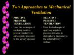 two approaches to mechanical ventilation