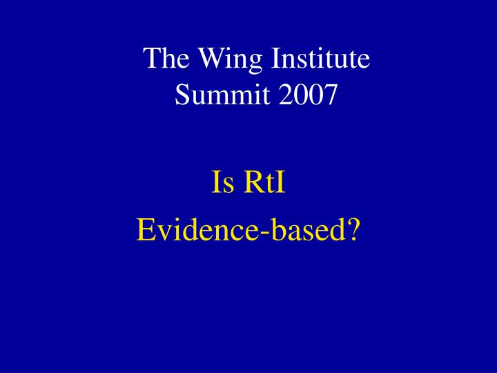 the wing institute summit 2007 n.