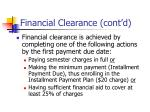 financial clearance cont d